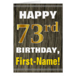 [ Thumbnail: Bold, Faux Wood, Faux Gold 73rd Birthday + Name ]