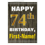[ Thumbnail: Bold, Faux Wood, Faux Gold 74th Birthday + Name ]