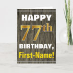 [ Thumbnail: Bold, Faux Wood, Faux Gold 77th Birthday + Name Card ]