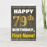 [ Thumbnail: Bold, Faux Wood, Faux Gold 79th Birthday + Name Card ]