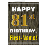 [ Thumbnail: Bold, Faux Wood, Faux Gold 81st Birthday + Name ]
