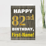 [ Thumbnail: Bold, Faux Wood, Faux Gold 82nd Birthday + Name Card ]