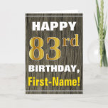 [ Thumbnail: Bold, Faux Wood, Faux Gold 83rd Birthday + Name Card ]