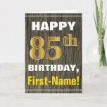[ Thumbnail: Bold, Faux Wood, Faux Gold 85th Birthday + Name Card ]