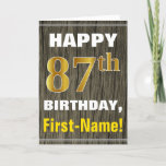 [ Thumbnail: Bold, Faux Wood, Faux Gold 87th Birthday + Name Card ]