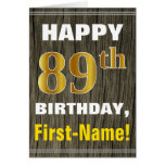 [ Thumbnail: Bold, Faux Wood, Faux Gold 89th Birthday + Name ]