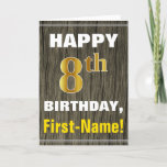 [ Thumbnail: Bold, Faux Wood, Faux Gold 8th Birthday + Name Card ]