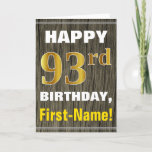 [ Thumbnail: Bold, Faux Wood, Faux Gold 93rd Birthday + Name Card ]