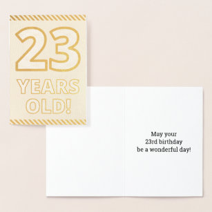 Bold Gold Foil 23 YEARS OLD Birthday Card