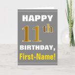 [ Thumbnail: Bold, Gray, Faux Gold 11th Birthday W/ Name Card ]