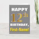 [ Thumbnail: Bold, Gray, Faux Gold 12th Birthday W/ Name Card ]