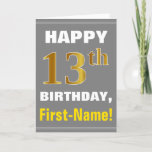 [ Thumbnail: Bold, Gray, Faux Gold 13th Birthday W/ Name Card ]