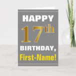 [ Thumbnail: Bold, Gray, Faux Gold 17th Birthday W/ Name Card ]