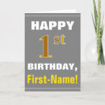 [ Thumbnail: Bold, Gray, Faux Gold 1st Birthday W/ Name Card ]