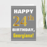 [ Thumbnail: Bold, Gray, Faux Gold 24th Birthday W/ Name Card ]