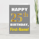 [ Thumbnail: Bold, Gray, Faux Gold 25th Birthday W/ Name Card ]