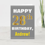 [ Thumbnail: Bold, Gray, Faux Gold 28th Birthday W/ Name Card ]