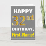 [ Thumbnail: Bold, Gray, Faux Gold 32nd Birthday W/ Name Card ]