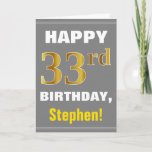 [ Thumbnail: Bold, Gray, Faux Gold 33rd Birthday W/ Name Card ]