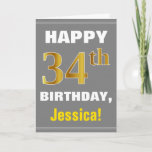 [ Thumbnail: Bold, Gray, Faux Gold 34th Birthday W/ Name Card ]
