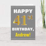 [ Thumbnail: Bold, Gray, Faux Gold 41st Birthday W/ Name Card ]
