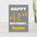 [ Thumbnail: Bold, Gray, Faux Gold 42nd Birthday W/ Name Card ]