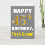 [ Thumbnail: Bold, Gray, Faux Gold 45th Birthday W/ Name Card ]