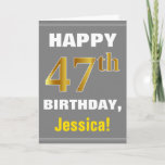 [ Thumbnail: Bold, Gray, Faux Gold 47th Birthday W/ Name Card ]