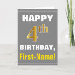 [ Thumbnail: Bold, Gray, Faux Gold 4th Birthday W/ Name Card ]