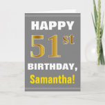 [ Thumbnail: Bold, Gray, Faux Gold 51st Birthday W/ Name Card ]