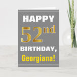 [ Thumbnail: Bold, Gray, Faux Gold 52nd Birthday W/ Name Card ]