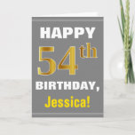 [ Thumbnail: Bold, Gray, Faux Gold 54th Birthday W/ Name Card ]