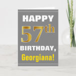 [ Thumbnail: Bold, Gray, Faux Gold 57th Birthday W/ Name Card ]