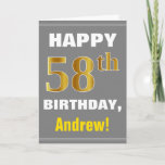 [ Thumbnail: Bold, Gray, Faux Gold 58th Birthday W/ Name Card ]