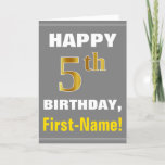 [ Thumbnail: Bold, Gray, Faux Gold 5th Birthday W/ Name Card ]