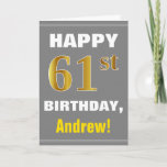 [ Thumbnail: Bold, Gray, Faux Gold 61st Birthday W/ Name Card ]