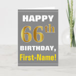 [ Thumbnail: Bold, Gray, Faux Gold 66th Birthday W/ Name Card ]