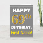 [ Thumbnail: Bold, Gray, Faux Gold 69th Birthday W/ Name Card ]
