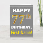 [ Thumbnail: Bold, Gray, Faux Gold 77th Birthday W/ Name Card ]