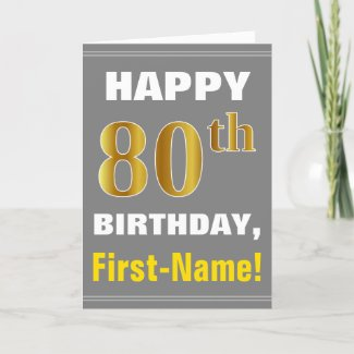 Bold, Gray, Faux Gold 80th Birthday w/ Name Card