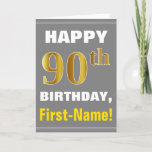 [ Thumbnail: Bold, Gray, Faux Gold 90th Birthday W/ Name Card ]