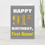 [ Thumbnail: Bold, Gray, Faux Gold 91st Birthday W/ Name Card ]