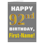 [ Thumbnail: Bold, Gray, Faux Gold 92nd Birthday W/ Name Card ]