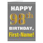 [ Thumbnail: Bold, Gray, Faux Gold 98th Birthday W/ Name Card ]