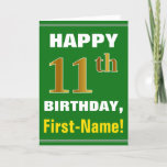 [ Thumbnail: Bold, Green, Faux Gold 11th Birthday W/ Name Card ]