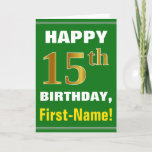[ Thumbnail: Bold, Green, Faux Gold 15th Birthday W/ Name Card ]