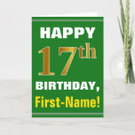 [ Thumbnail: Bold, Green, Faux Gold 17th Birthday W/ Name Card ]
