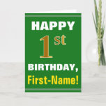 [ Thumbnail: Bold, Green, Faux Gold 1st Birthday W/ Name Card ]