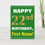 [ Thumbnail: Bold, Green, Faux Gold 22nd Birthday W/ Name Card ]