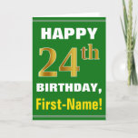 [ Thumbnail: Bold, Green, Faux Gold 24th Birthday W/ Name Card ]